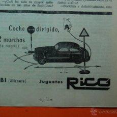 Juguetes antiguos: PUBLICIDAD REVISTA 1960 - COLECCION JUGUETES - JUGUETES IBI ALICANTE COCHE DIRIGIDO RICO MOD.PUB 2 . Lote 149321682
