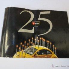 Juguetes antiguos: CATALOGO BURAGO 25 ANIVERSARIO 1999.. Lote 45932299