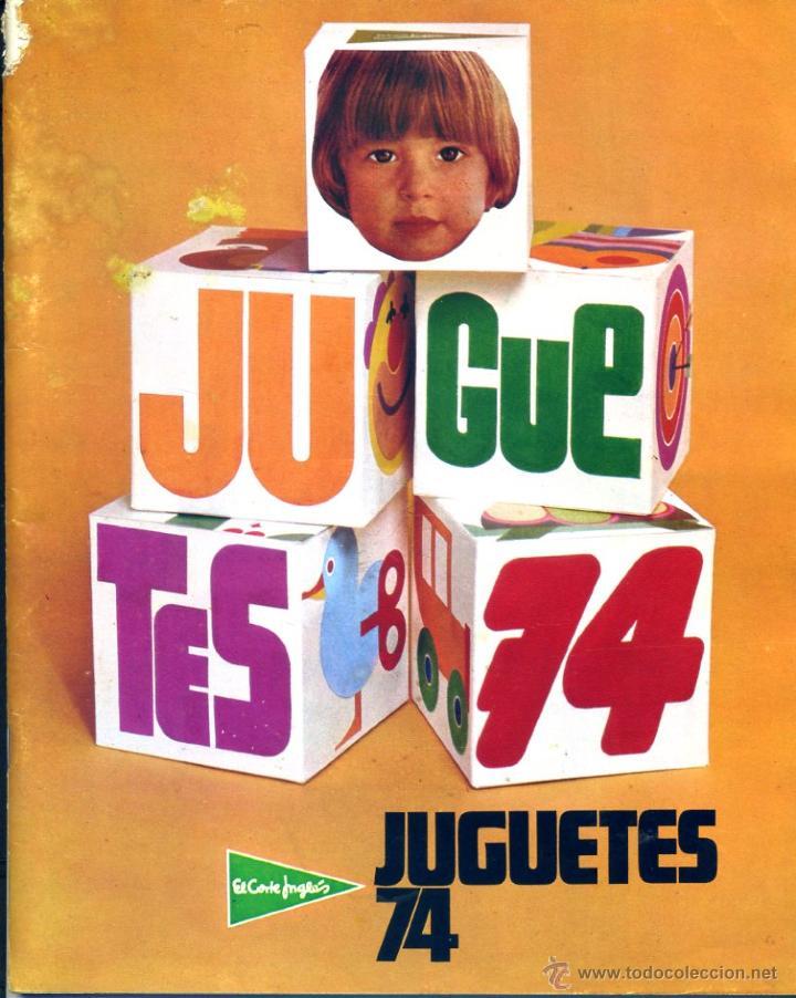 Cat logo de juguetes de 1974 de el corte ingl s comprar - Corte ingles catalogos ...