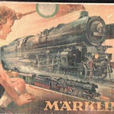 Juguetes antiguos: CATÁLOGO DE MARKLIN,ORIGINAL.AÑOS 40-50,REGULAR ESTADO,BONITO FRONTIS Y CONTRAPORTADA,VER LAS FOTO. Lote 46570199