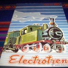 Juguetes antiguos: CATÁLOGO ELECTROTREN 1978. BUEN ESTADO.. Lote 46673878