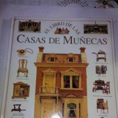 Juguetes antiguos: EL LIBRO DE LAS CASAS DE MUÑECAS TOMO EDITADO POR RAICES 1994. Lote 46726511