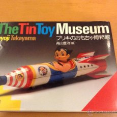Juguetes antiguos: LIBRO THE TIN TOY MUSEUM JUGUETE JAPONES TOYOJI TAKAYAMA 1988 PART I. Lote 46771516