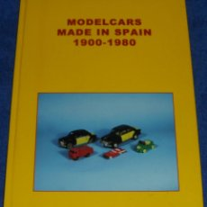 Juguetes antiguos: MODELS CARS IN SPAIN 1900 - 1980 - TAPA DURA ¡IMPECABLE!. Lote 47321543