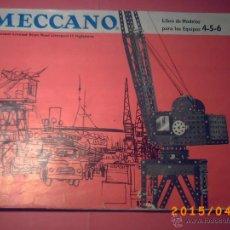Juguetes antiguos: CATALOGO LIBRO DE MODELOS MECCANO EQUIPOS 4-5-6 - AÑO 1962 - EN ESPAÑOL - IMPRESO EN INGLATERRA -. Lote 113154827