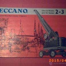 Juguetes antiguos: CATALOGO LIBRO DE MODELOS MECCANO EQUIPOS 2-3 - AÑO 1962 - EN ESPAÑOL - IMPRESO EN INGLATERRA -. Lote 113155190