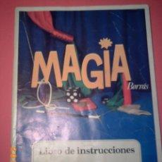 Juguetes antiguos: MAGIA BORRÁS - LIBRO DE INSTRUCCIONES - MAGIA 75 -. Lote 48727348