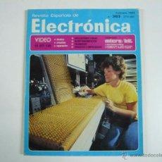 Juguetes antiguos: REVISTA ESPAÑOLA DE ELECTRÓNICA Nº 363. Lote 48893197