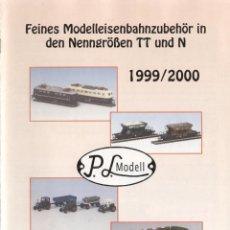 Juguetes antiguos: CATÀLOGO P.L.MODELL PETER LORENZ FEINES MODELLEISENBAHN TT & N 1999/2000 - EN ALEMÁN. Lote 49152916