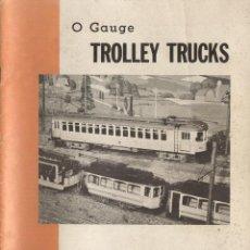 Juguetes antiguos: CATÀLOGO WAGNER O GAUGE 1:45 1969 TRUCK BOOK NO.3 TROLLEY TRUCKS. Lote 49159302