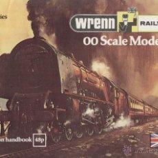 Juguetes antiguos: CATÀLOGO WRENN RAILWAYS OO SCALE MODELS 3RD EDITION + NEW LIVERIES 1978 - EN INGLÉS. Lote 49159340