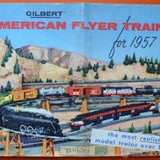 Juguetes antiguos: GILBERT - CATALOGO DE TRENES - 1957 - AMERICAN FLYER TRAINS - EN INGLÉS - MUY ILUSTRADO - 48 PAG. Lote 49635199