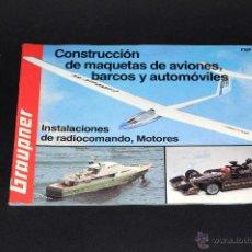 Juguetes antiguos: CATALOGO GRAUPNER CONSTRUCCION DE MAQUETAS DE AVIONES BARCOS Y AUTOMOVILES FSP 80/81/SP. Lote 50233979