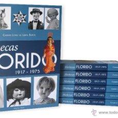Juguetes antiguos: LIBRO MUÑECAS FLORIDO 1917-1975. Lote 136049996