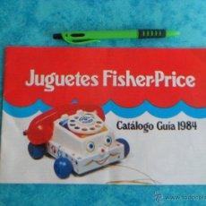 Juguetes antiguos: CATALOGO DE JUGUETES FISHER-PRICE 1984. Lote 53097882