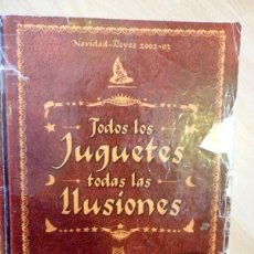 Juguetes antiguos: CATÁLOGO DE JUGUETES DE EL CORTE INGLÉS. NAVIDAD-REYES 2002-03. Lote 53718144