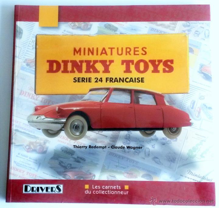 LIBRO MINIATURES DINKY TOYS - SERIE 24 FRANÇAISE. (Juguetes - Catálogos y Revistas de Juguetes)