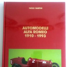Juguetes antiguos: LIBRO AUTOMODELLI ALFA ROMEO 1910 - 1993.. Lote 54342668