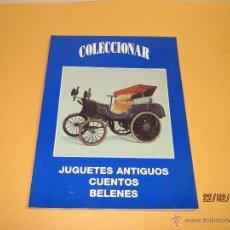 Juguetes antiguos: REVISTA CATALOGO COLECCIONAR JUQUETES ANTIGUOS, CUENTOS, BELENES DEL AÑO 1994. Lote 54641991