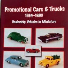 Juguetes antiguos: LIBRO PROMOTIONAL CARS & TRUCKS 1934 - 1983.. Lote 55034825