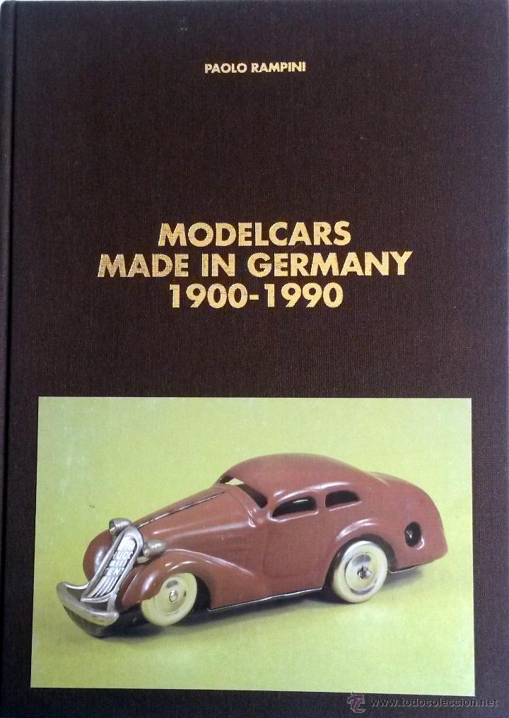 Juguetes antiguos: LIBRO MODELCARS MADE IN GERMANY 1900 - 1990. - Foto 1 - 55035323