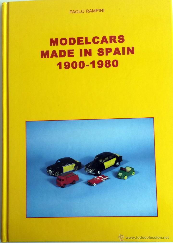 Juguetes antiguos: LIBRO MODELCARS MADE IN SPAIN 1900 - 1980. - Foto 1 - 55035404