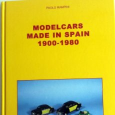 Juguetes antiguos: LIBRO MODELCARS MADE IN SPAIN 1900 - 1980.. Lote 55035404