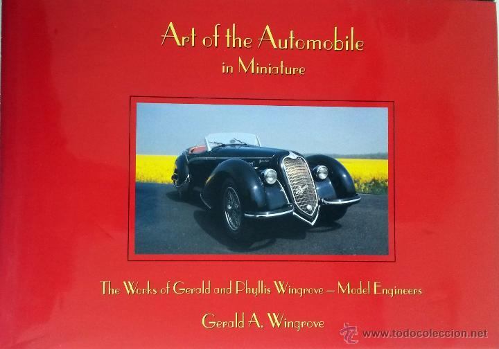 LIBRO ART OF THE AUTOMOBILE IN MINIATURE. (Juguetes - Catálogos y Revistas de Juguetes)