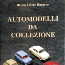 Juguetes antiguos: LIBRO AUTOMODELLI DA COLLEZIONE.. Lote 55036186