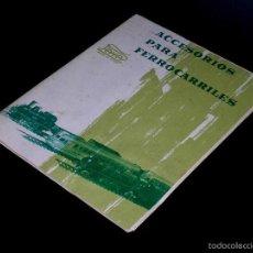 Juguetes antiguos: CATÁLOGO ACCESORIOS PARA FERROCARRILES TRENES ELÉCTRICOS Y MECÁNICOS 0 / H0. PAYA, ORIGINAL AÑO 1963. Lote 56044161