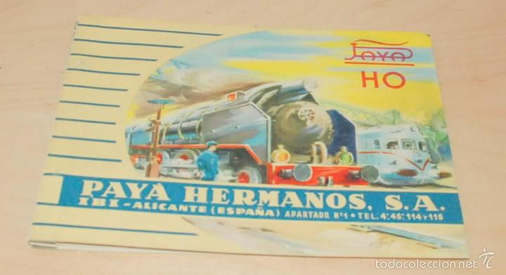 CATALOGO JUGUETES, PAYA, TRENES ESCALA HO ,IBI ALICANTE ,1960 ,ORIGINAL (Juguetes - Catálogos y Revistas de Juguetes)