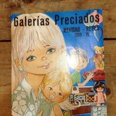 Juguetes antiguos: CATÁLOGO GALERÍAS PRECIADOS NAVIDAD - REYES 1969/70. (CATÁLOGO MUY ILUSTRADO). Lote 57234920