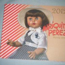 Juguetes antiguos: GRAN CATÁLOGO DE MARIQUITA PÉREZ AÑO 2012. Lote 57713643