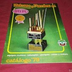Juguetes antiguos: CATÁLOGO JUGUETES DAYPA 1979 DE DALMAU Y PAMIES S.L.. Lote 60309309