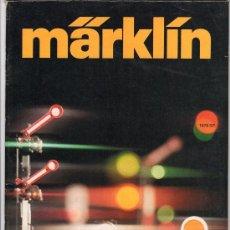 Juguetes antiguos: CATALOGO DE TRENES MARKLIN. 1976. VER IMAGENES A COLOR. 97 PAGINAS. Lote 148592532