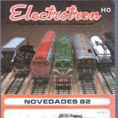 Juguetes antiguos: CATALOGO DE TRENES ELECTROTREN 1982 HELJAN. . Lote 58277080