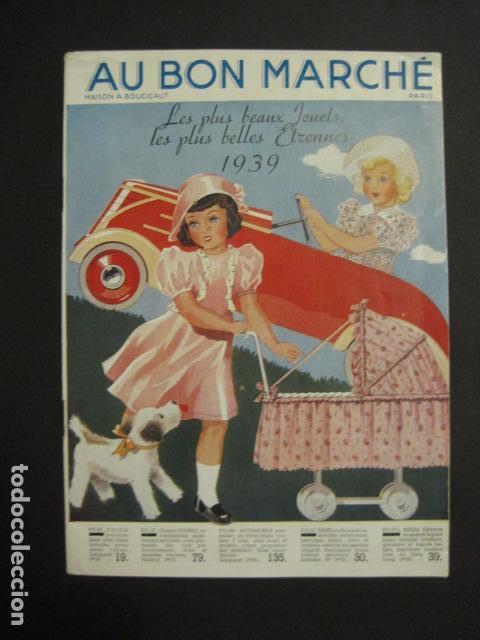 CATALOGO JUGUETES - AU BON MARCHE - AÑO 1939 - VER FOTOS ADICIONALES - ( V- 6609) (Juguetes - Catálogos y Revistas de Juguetes)