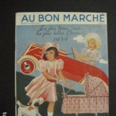 Juguetes antiguos: CATALOGO JUGUETES - AU BON MARCHE - AÑO 1939 - VER FOTOS ADICIONALES - ( V- 6609). Lote 61913548