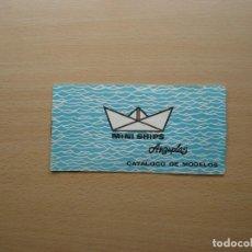 Juguetes antiguos: MINI SHIPS ANGUPLAS - CATALOGO DE MODELOS DE BARCOS.. Lote 63323504