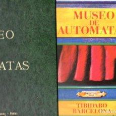 Juguetes antiguos: MUSEO DE AUTÓMATAS DEL TIBIDABO DE BARCELONA (1982). Lote 67498857