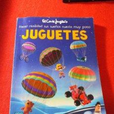 Juguetes antiguos: CATALOGO DE JUGUETES DEL CORTE INGLES NAVIDAD 2010 REYES 2011. Lote 67621741
