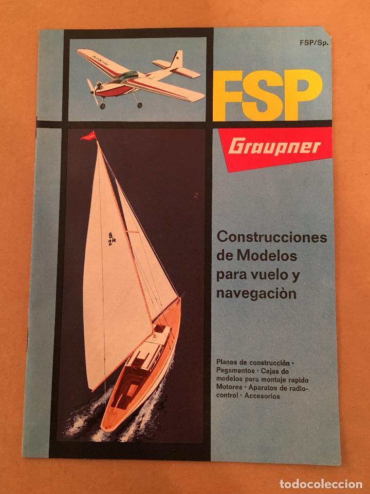Juguetes antiguos: CATALOGO JUGUETES - GRAUPNER - CONSTRUCCIONES DE MODELOS PARA VUELO Y NAVEGACION - FSP - Foto 2 - 68993725