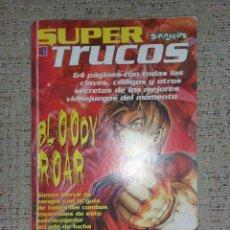 Juguetes antiguos: REVISTA SUPER TRUCOS (SUPERJUEGOS) Nº 06 GUÍA BLOODY ROAR Y MÁS. Lote 70158945