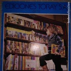 Brinquedos antigos: NO COMPRAR RESERVADO - EDICCIONES TORAY SA 1979 PUBLICACIONES INFANTILES Y JUVENILES. Lote 72379971