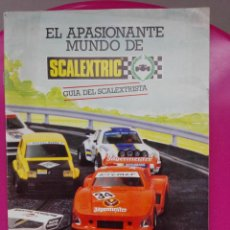 Juguetes antiguos: CATALOGO EL APASIONANTE MUNDO DEL SCALEXTRISTA - SCALEXTRIC EXIN 1983. Lote 73583583
