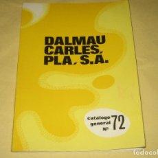 Juguetes antiguos: DALMAU CARLES PLA - CATALOGO CON TARIFA DE PRECIOS Y FOLLET DE LA FERIA DEL JUGUETE DE VALENCIA 1971. Lote 74353891