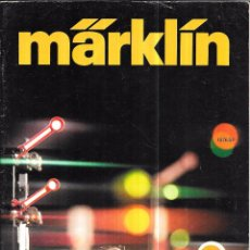 Juguetes antiguos: CATALOGO DE TRENES MARKLÍN. 1976. VER IMAGENES A COLOR. 97 PAGS. 29,8X21 CM. Lote 75691767