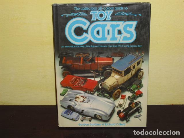 THE COLLECTOR´S ALL-COLOUR GUIDE TOY CARS - 1985 - (Juguetes - Catálogos y Revistas de Juguetes)