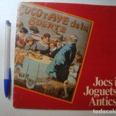 Juguetes antiguos: CATÀLEG EXPO MUSEU DE JOGUETS DE FIGUERES. JOCS I JOGUETS ANTICS (ANDORRA 1987) 16 PÀG. COLOR CATALÀ. Lote 80920968
