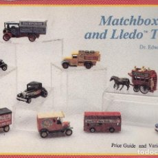 Juguetes antiguos: EDWARD FORCE. MATCHBOX AND LLEDO TOYS. PRICE GUIDE AND VARIATIONS LIST. PENSILVANIA, 1988.. Lote 82653216